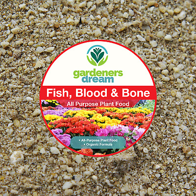 GardenersDream - FISH BLOOD & BONE - ALL PURPOSE PLANT FOOD GARDEN FERTILISER