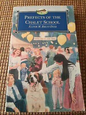 Prefects of the Chalet School by Elinor M. Brent-Dyer (Paperback, Armada 1994)