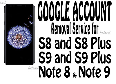 Google FRP Lock Removal Service for Samsung Galaxy Note 9 Note 8 Note 5 Note 4
