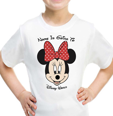 Personalised Mickey Minnie Mouse Kids T-shirt YOUR NAME IS GOING TO DISNEY WORLD