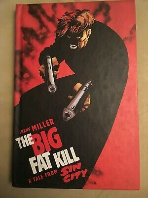 Sin City: Big Fat Kill by Frank Miller - Hardback Graphic Novel