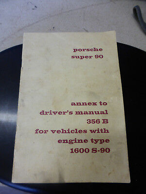 ORIGINAL 1960 Porsche 356B 1600 Super 90 Annex Driver's Manual Engine 1600 S-90