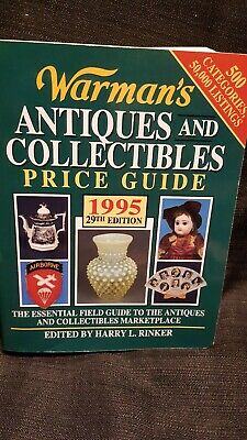 Warman's Antiques and Collectibles Price Guide, 1995 by Harry L. Rinker...