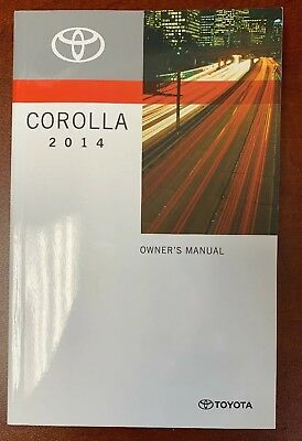2014 Toyota Corolla Owner's Manual, Warranty & Maintenance Guide and more