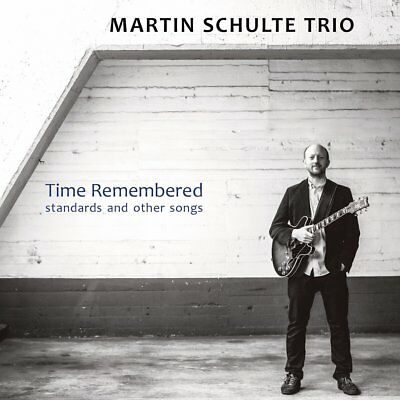 Martin Trio Schulte - Time Remembered-Standards And Other Songs   Cd New