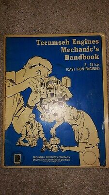 Tecumseh Engines Mechanics Handbook - Cast Iron Engines 8-18 h.p.  Grafton, WI