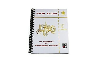 David Brown List of Parts 950 Implematic & Livedrive 1960 (DBT 464)