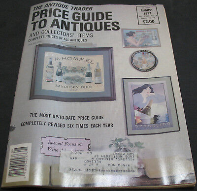 The Antique Trader Price Guide To Antiques August 1987 Wine Advertising + more