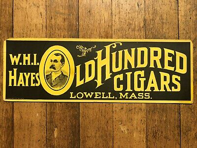 Vintage 1910's W.H.I. Hayes Old Hundred Cigars Cardboard Sign Lowell, MA