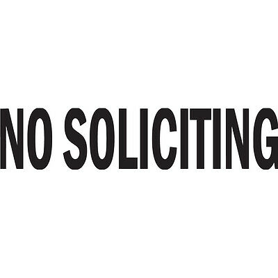 No Soliciting Vinyl Decal Sticker - Choose Color