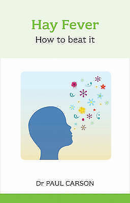 Carson, Dr. Paul, Hay Fever: How to Beat It (Overcoming Common Problems), Very G