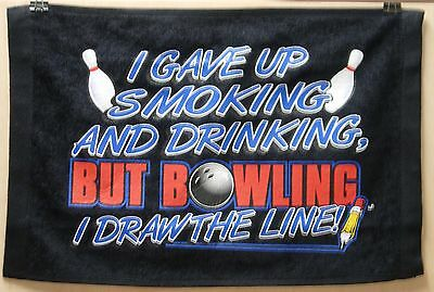 Master Black Bowling Towel I GAVE UP SMOKING AND DRINKING 0d2a526d5