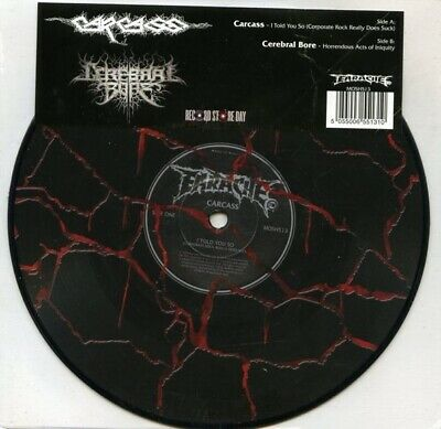 "Carcass I Told You So / Cerebral Bore Horrendous Acts RSD vinyl 7"" NEW/SEALED"