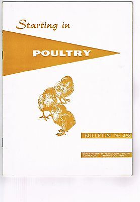 VINTAGE 1962 'STARTING IN POULTRY' BOOKLET Bulletin No. 458 Dept. of Agr. SA