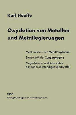 Oxydation by Metals and Metallegierungen (Pure and Applied Metallkunde