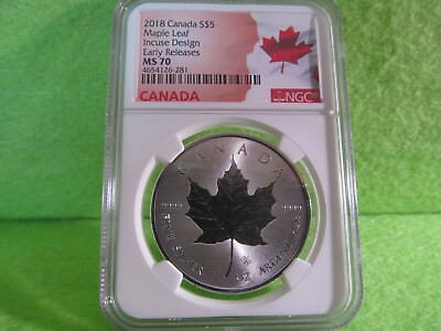 2018 Incuse Canadian Maple Leaf Early Release Ngc Graded Ms 70