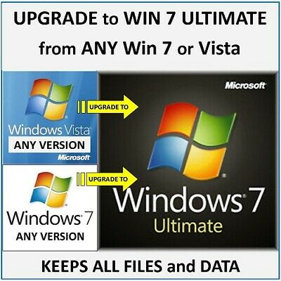 UPGRADE to Win 7 ULTIMATE from ANY Win 7 or Vista 32/64bit - Keeps files