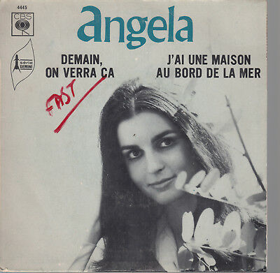 45Trs Vinyl 7''/  Rare French Sp Angela / Demain, On Verra Ca / Spanos