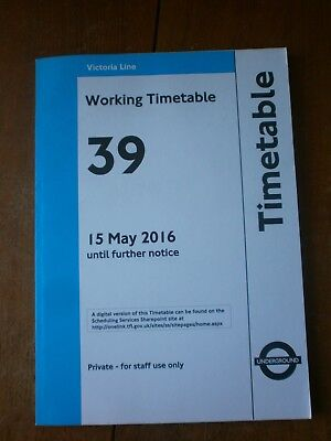 London Transport Underground-Victoria Line Working Timetable No 39, May 2016