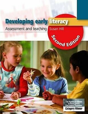 Eleanor Curtain Publishing Developing Early Literacy: Assessment and Teaching