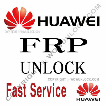 HUAWEI FRP UNLOCK KEY CODE BY IMEI - Worldwide Service