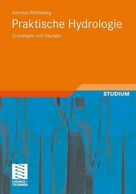 Practical Hydrologie: Grundlagen and Exercises (German Edition) Wittenberg,