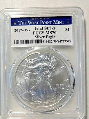 2017-(W) Silver Eagle - First Strike PCGS  MS-70 - Struck at West Point Mint