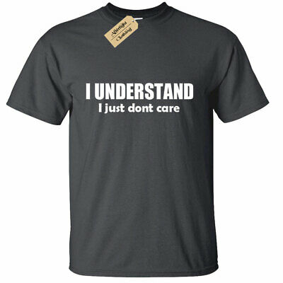 KIDS BOYS GIRLS I Understand I Just Don't Care T Shirt funny sarcastic gift
