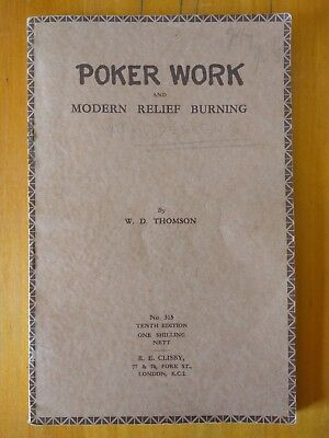 Poker Work & Modern Relief Burning by W.D. Thomson
