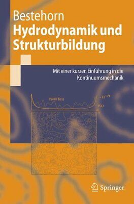 Hydrodynamik and Strukturbildung. with a short Introduction to the Kontinuumsm