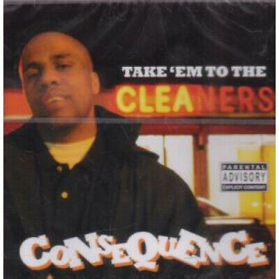 CONSEQUENCE Take Em To The Cleaners CD Europe Sure Shot 2004 19 Track Still