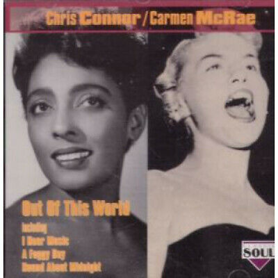 CHRIS CONNOR/CARMEN MCRAE Out Of This World CD Europe Classic Soul 1993 21