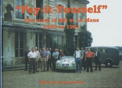 Mg A Le Mans1959 -1961 Pay It Yourself Ted Lund Race Team Signed George Dutton