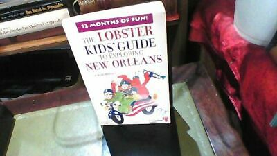 The Lobster Kids' Guide to Exploring New Orleans (Lobster Kids' City Explorers)