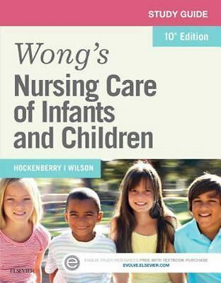 Study Guide for Wong's Nursing Care of Infants and Children by Anne Rath...