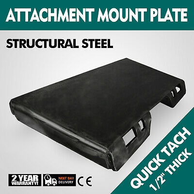 """1/2"""" Quick Tach Attachment Mount Plate Structural Steel Universal Skid steer"""