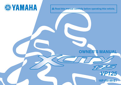 Yamaha x-City VP125 VP 125 Owners Manual  DOWNLOAD ONLY
