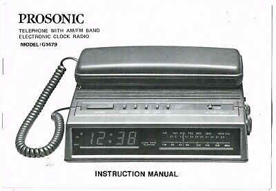 VINTAGE PROSONIC G1479 TELEPHONE w/ELECTRONIC CLOCK RADIO INSTRUCTION MANUAL