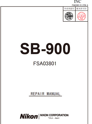 Nikon SB900  Service Repair Manual and Parts List SB-900