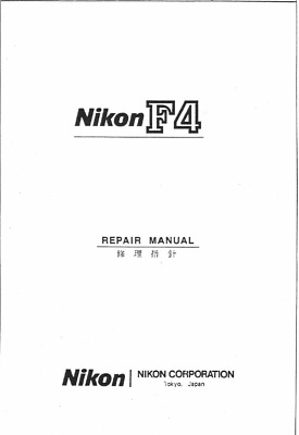 Nikon F4 SLR Camera  Service Repair Manual Including Parts List