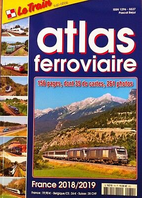 LE TRAIN Sup-Atlas N°74 - Atlas Ferroviaire France 2018/2019