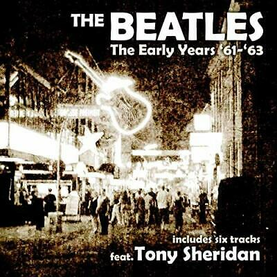The Beatles - The Early Years '61-'63   Cd New