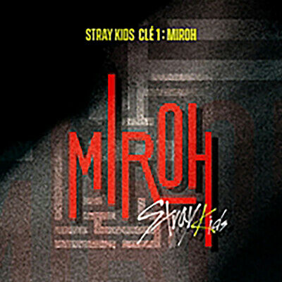 [STRAY KIDS]mini Album/CLE 1 : MIROH/Normal Version/New, Sealed/Poster Option
