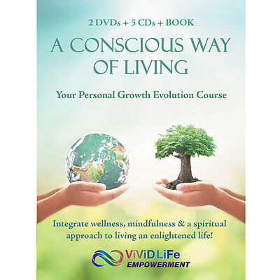 Vivid Life Empowerment- A Conscious Way of Living Course