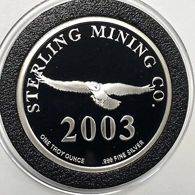 2003 Sterling Mining Co. Idaho Proof Coin 1 Troy Oz .999 Fine Silver Round Medal