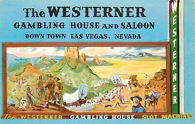 Nevada Postcard: The Westerner Gambling House And Saloon Las Vegas, Nv