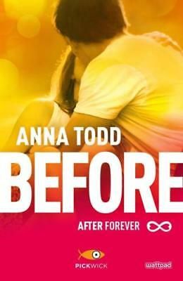 Before. After forever - Todd Anna