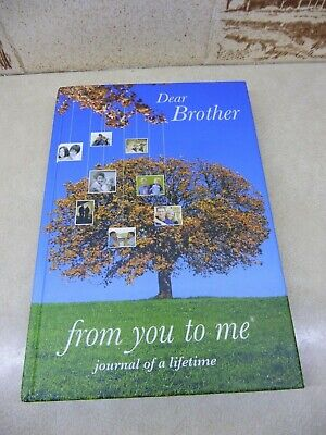 Journal of a life time, Dear Brother, From you to me, Book (1)