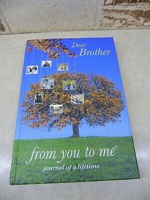 Journal of a life time, Dear Brother, From you to me, Book (2)