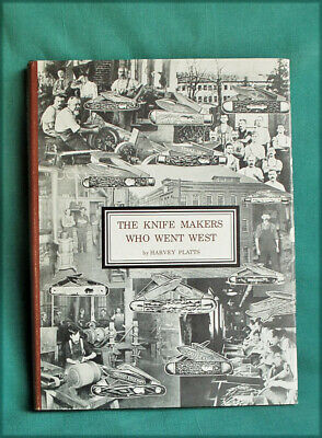 THE KNIFE MAKERS WHO WENT WEST book Case Knives Platts Northfield antique knife